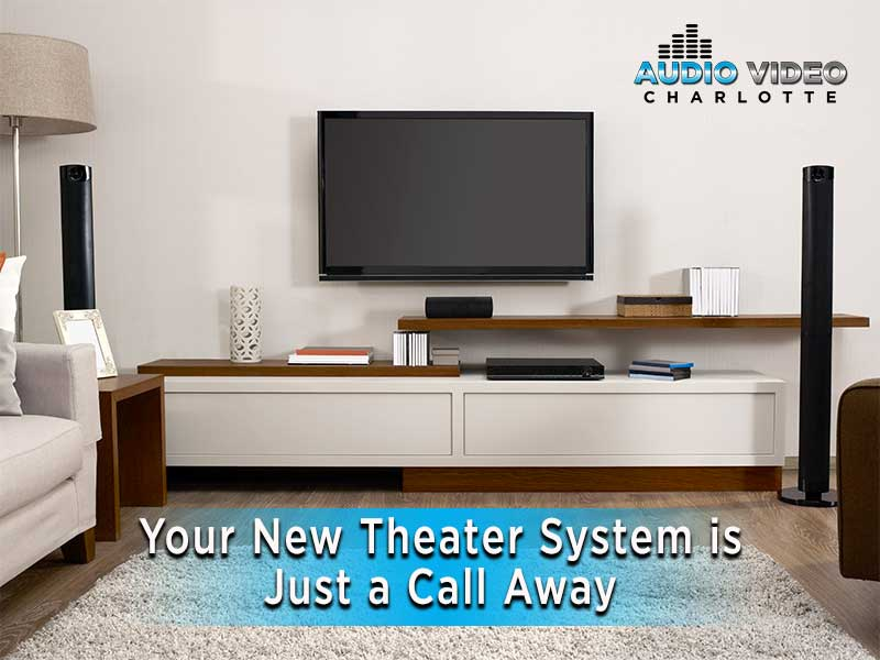 Your New Theater System is Just a Call Away