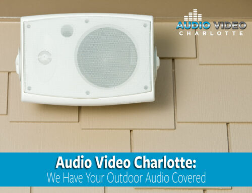 Audio Video Charlotte: We Have Your Outdoor Audio Covered