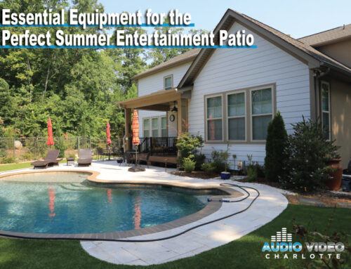 Essential Equipment for the Perfect Summer Entertainment Patio