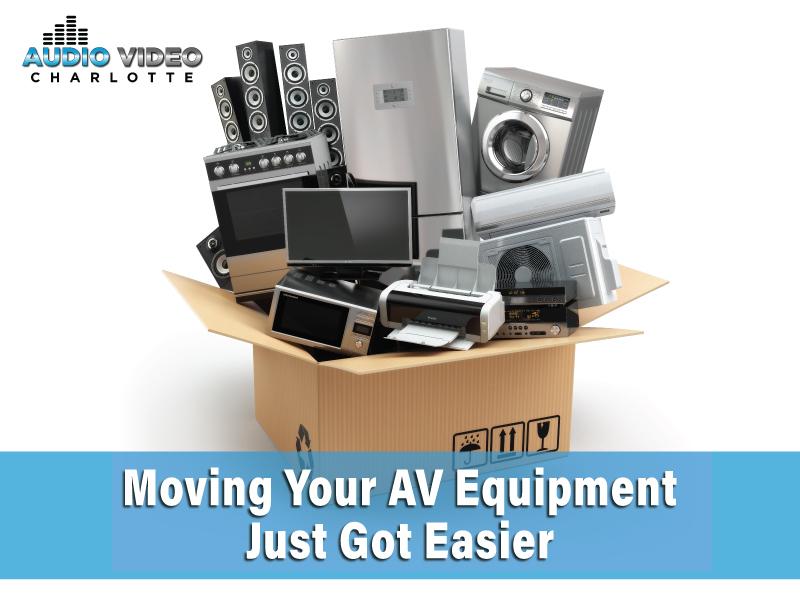 Moving Your AV Equipment Charlotte